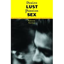 Desire, Lust, Passion, Sex by Jameson Currier (2004-01-07)
