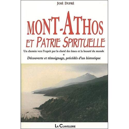 Mont-Athos et Patrie Spirituelle : Un chemin vers l'esprit par la clarté des âmes et la beauté du monde