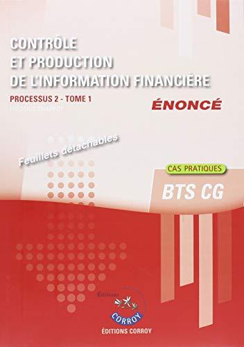 Contrôle et production de l'information financière Enoncé : Tome 1