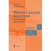 Waves Called Solitons. Concepts and Experiments