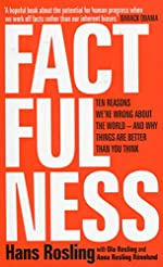 Factfulness - Ten Reasons We're Wrong About The World - And Why Things Are Better Than You Think de Hans Rosling