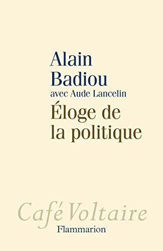 Eloge De La Politique Cafe Voltaire