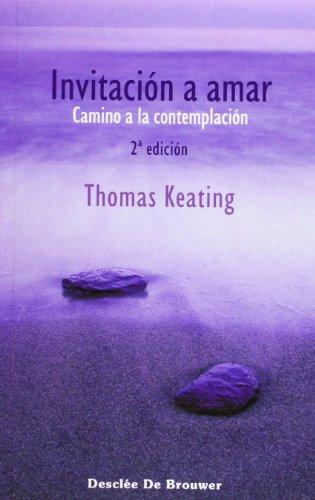 Invitación A Amar - Fresado (Caminos) por Thomas Keating