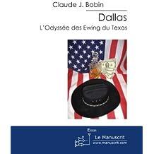 Dallas: L'Odyssée des Ewing du Texas