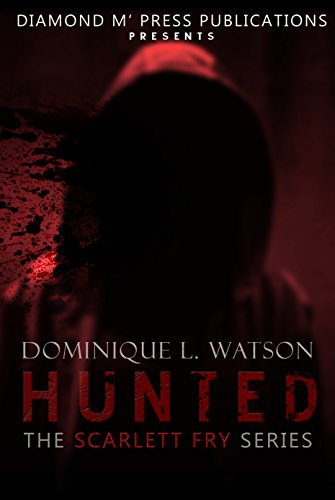 Hunted (The Scarlett Fry Series Book 2) (English Edition) Dmp-serie