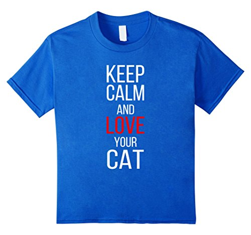 Keep Calm T-shirt - Keep calm and love your cat.