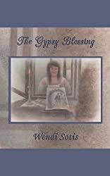 The Gypsy Blessing: A Fantasy Regency for Janeites (English Edition)