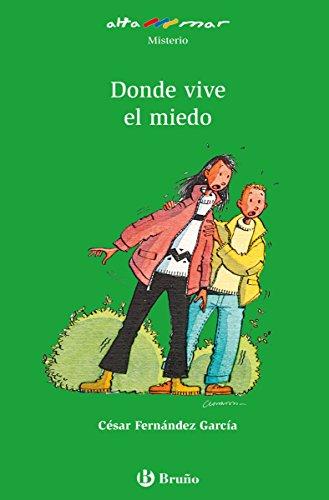 Donde vive el miedo (ebook) (Castellano - A Partir De 10 Años - Altamar) por César Fernández García