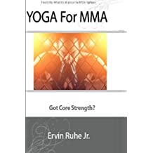 Yoga For MMA: 10 Yoga Poses In 5 Minutes For MMA