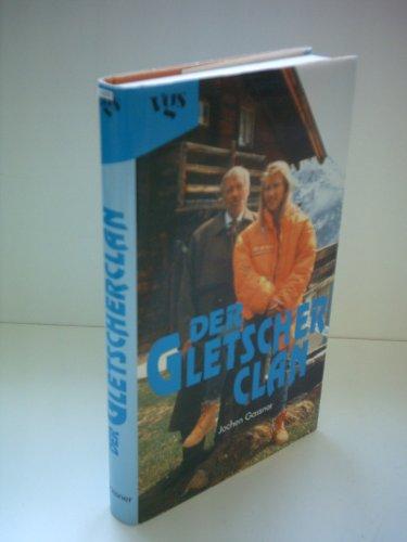 Der Gletscherclan
