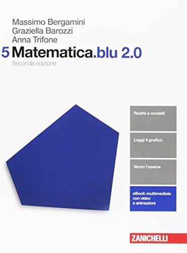 Matematica.blu 2.0. Per le Scuole superiori. Con aggiornamento online: 5