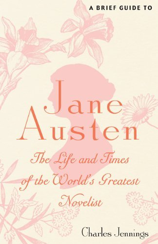 A Brief Guide to Jane Austen by Charles Jennings (2013-02-05)