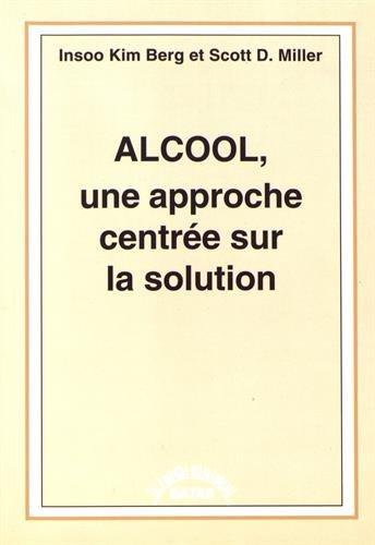Alcool, une approche centrée sur la solution