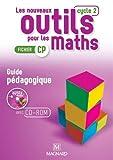 Les nouveaux outils pour les maths CP : Guide pédagogique (1Cédérom)