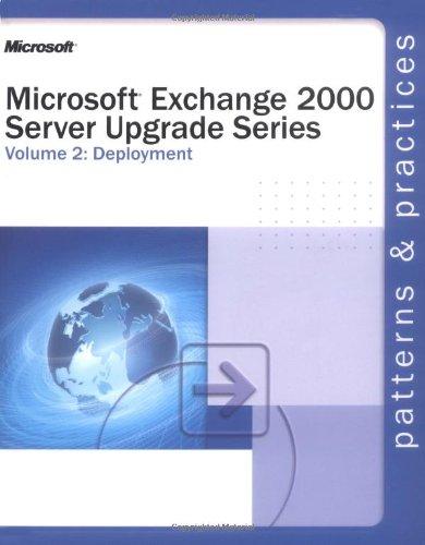 Microsoft Exchange 2000 Server Upgrade Series Volume 2: Deployment