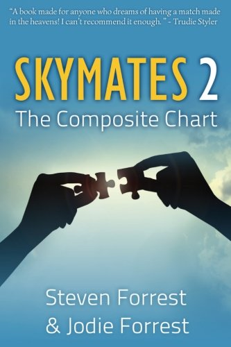 Skymates II: The Composite Chart: Volume 2