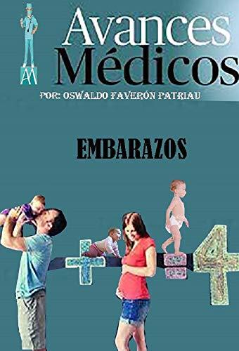 Embarazos (Avances Médicos nº 53) eBook: Oswaldo Enrique Faverón ...