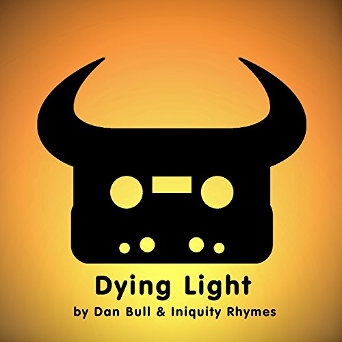 Dying Light (feat. Iniquity Rh...