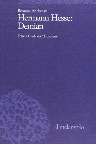 Hermann Hesse: Demian. Testo, contesto, extratesto
