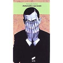 Melancolía y paranoia