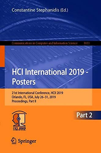 HCI International 2019 - Posters: 21st International Conference, HCII 2019, Orlando, FL, USA, July 26-31, 2019, Proceedings, Part II (Communications in Computer and Information Science, Band 1033) - Poster Computer Hardware