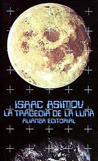 La Tragedia de La Luna (El Libro De Bolsillo)