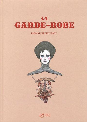 La Garde-Robe par Emmanuelle Houdart