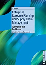 Enterprise Resource Planning und Supply Chain Management: Architektur und Funktionen