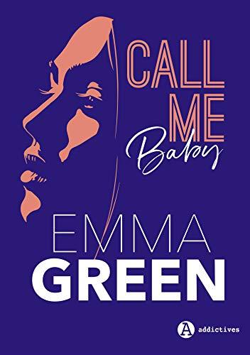 Call me Baby (l'intégrale) par Emma Green