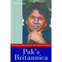 Pak's Britannica: Articles by and Interviews with David Dabydeen (English Edition)