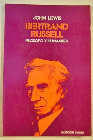 Bertrand Russell, filósofo y humanista
