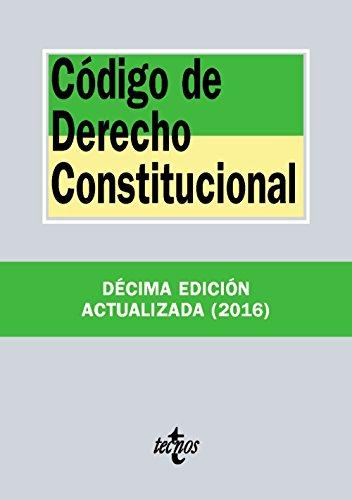Código de Derecho Constitucional (Derecho - Biblioteca De Textos Legales) por Editorial Tecnos