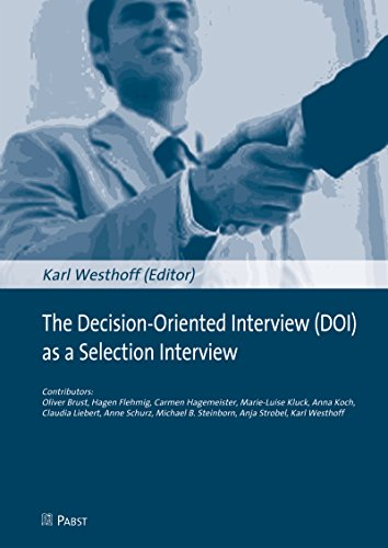 The Decision-Oriented Interview (DOI) as a Selection