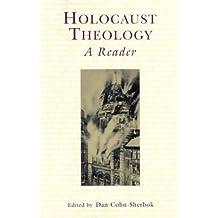 By Dan Cohn-Sherbok - Holocaust Theology: A Reader