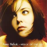Wreck of the Day by Anna Nalick (2005-07-06)