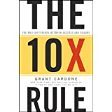 The 10X Rule: The Only Difference Between Success and Failure (English Edition)