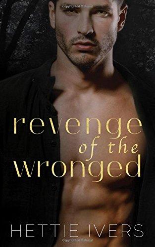 Revenge of the Wronged: Werelock Evolution, Book 3: Volume 3