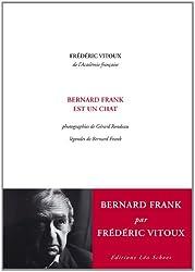Bernard Frank est un chat