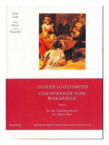 Der Pfarrer von Wakefield. Roman