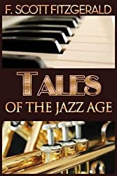 [Tales of the Jazz Age] (By (author) F Scott Fitzgerald , Created by Magnolia Books) [published: May, 2013]