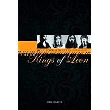 Holy Rock 'N' Rollers: The Story of Kings of Leon