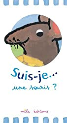 Suis-je... une souris ?