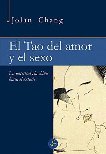 Descargar Libro El Tao Del Amor Y El Sexo (Neo-Sex) de Jolan Chang