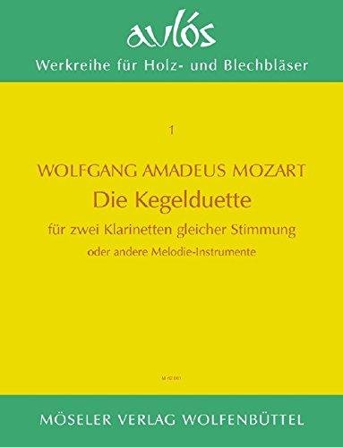 """Die Kegel-Duette: \""""Zwölf Duos für zwei Blasinstrumente\"""". KV 487. 2 Klarinetten oder 2 Melodie-Instrumente. Spielpartitur. (Aulós)"""