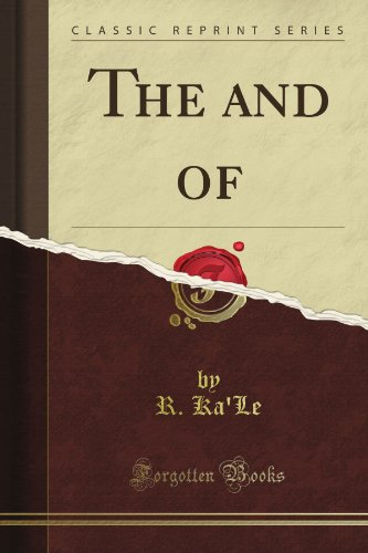 The and of (Classic Reprint) por R. Ka'Le