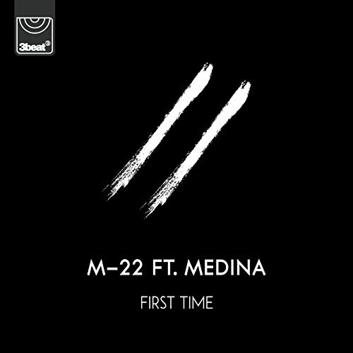 First Time [feat. Medina]