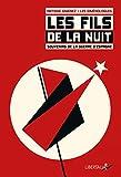 Les Fils de la nuit - Souvenirs de la guerre d'Espagne (+ 1CD audio)
