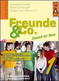 Freunde & Co. Kursbuch-Arbeitsbuch. Ediz. leggera. Per la Scuola media. Con espansione online: 1