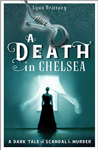 A Death in Chelsea: A Mayfair 100 Murder Mystery (Mayfair 100 series, Band 2)