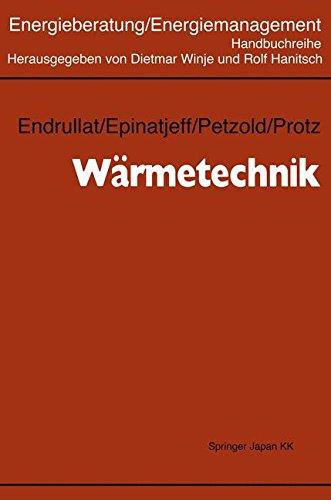 Wärmetechnik (Energieberatung/Energiemanagement, Band 4)